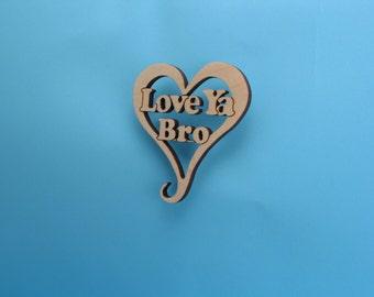 Love Ya Bro Heart Ornament