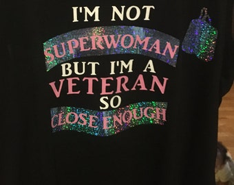 not superwoman but a veteran shirt