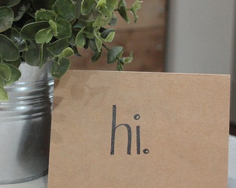 "Hand Scripted ""hi"" Card"