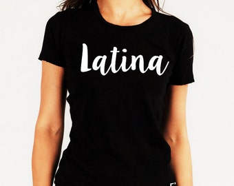 Latina T-Shirt for her