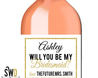 Will You Be My Bridesmaid Custom Wine Label, Bridesmaid Wine Label, Bridesmaid Proposal, Bridal Party Gift, Ask Bridesmaid