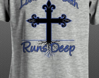 Louisiana Faith Runs Deep - T-Shirt