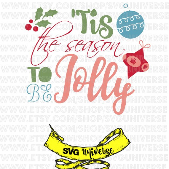 Tis The Season To Be Jolly SVG Cut Files Dxf Eps SVG