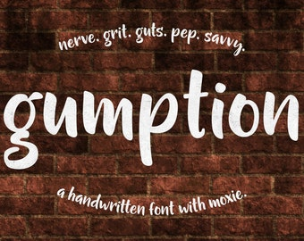 Gumption - a hand-lettered handwriting font - with commercial download