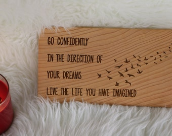 Go in the direction of your dreams live the life you have imagined,rustic,chic,apartment,home decor,reclaimed wood,wall,inspiration,6x11.#15