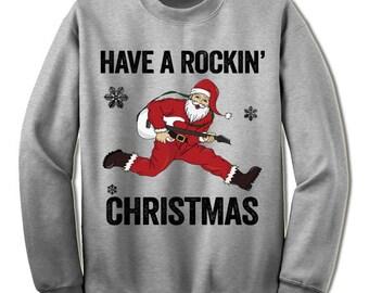 Cool Rock n Roll Santa Christmas Sweater Sweatshirt. Funny Christmas Gift Shirt.