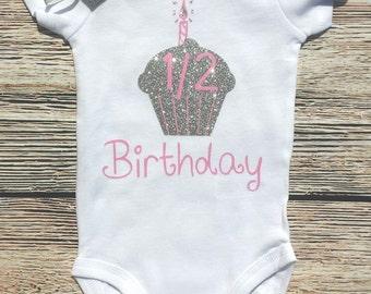 Half Birthday Girl bodysuit, Birthday bodysuit, 1/2 Birthday bodysuit, 6 month onesiebodysuit