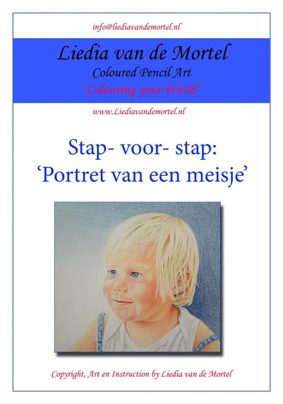 Stap voor stap realistisch tekenen in kleurpotlood door Liedia van de Mortel