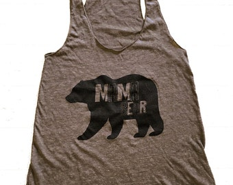 Mama Bear Tank Top - New Mom Gift American Apparel Tri-Blend Shirt - (Available in sizes S, M, L)