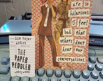 Hilarious Friendship Card handmade Collage Art