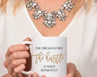 Hustle Sold Separately Mug - Inspirational - Coffee Mug - Tea - Gift - Work Mug - Work Hard - Boss - Hustlin - Office Decor - Desk