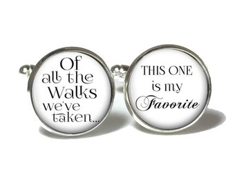 Father of the Bride Cufflinks, Of all the walks, Personalized Cufflinks, Wedding Cufflinks, Style 662