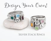 Design your Own Silver Stackable Rings.  Mix Initial Stack Rings and Birthstone Stack Rings to create your own look! Great Mother's Ring.