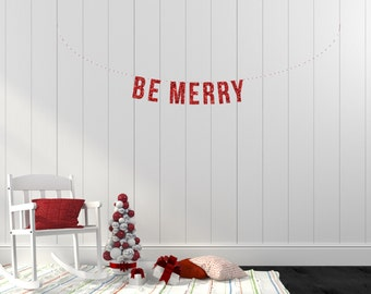 BE MERRY Holiday Glitter Garland. Christmas Minis. Holiday Minis. Holiday Decor. Chirstmas Garland. Christmas Decor