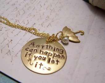 Anything Can Happen If You Let it Necklace. Mary Poppins Necklace. Magic. Positive Thoughts. Believe it. Be it.