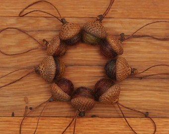 Felted Wool Acorns in Fall Blend,  also available as Ornaments