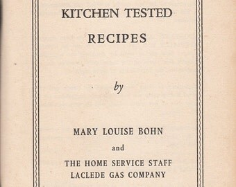 Modern All Gas Kitchen Tested Recipes Cookbook c1950s Laclede Gas Co St Louis MO