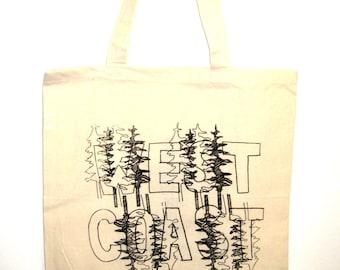 WEST COAST Tote. Typographic Canvas Bag. Tree Tote. West Coast Best Coast. Totebags Under 30. Carry All Bag. Market Bag. Printed Tote Bag