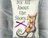 It's All About the Shoes mini pillow