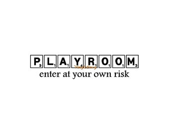 Playroom Enter At Your Own Risk Decal - Wall Decal - Vinyl Wall Decals, Room Decal, Playroom Decor, Children's Wall Decal