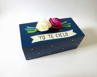 Wooden box, hand painted,Yo te cielo, Frida Kahlo quote.