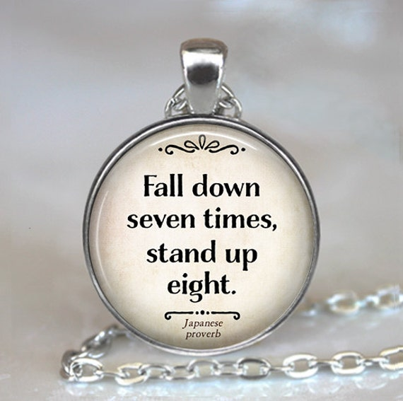 Fall down seven times stand up eight necklace japanese for Fall down 7 times stand up 8 tattoo