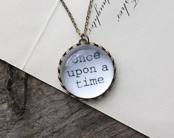 Once Upon a Time. Necklace.  (fairy tale story book. magnifying pendant. book quote. fairytale jewelry. whimsical jewellery)