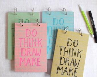 Do, Think, Draw, Make Sketchbook