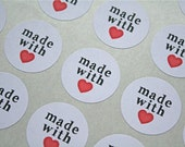 """Stickers, Made with Love.  1"""" round labels for hand made, home made items. Etsy seller product stickers, packaging stickers. White or brown."""