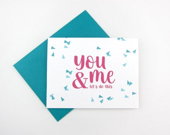 You and Me: Love / Like / Anniversary Card