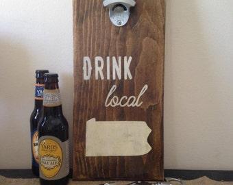 Drink Local Outdoor Bottle Opener