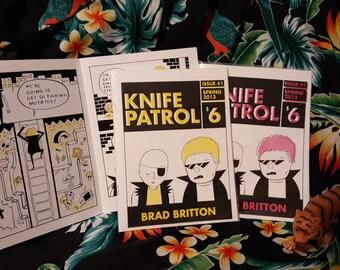 Knife Patrol #1