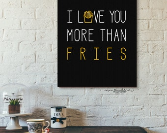 Funny Love Gift DIY Printable - I Love You More Than Fries - Instant Download