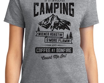 If It Involves Camping Wiener S'More Coffee Count Me In Camping Outdoors Unisex & Women's T-shirt Short Sleeve 100% Cotton S-2XL (T-CA-04)