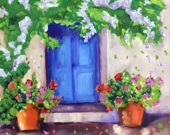Original oil painting:  Blue Door with Geraniums ,fine art, landscape cottage,French, original art