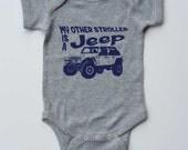 "Baby Onesie-""My Other Stroller is a Jeep""-4 Door-4x4 off road Baby Boy Outfit-Grey Boy onesie bodysuit-Baby gift"