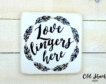 love lingers here - wood sign, hand painted, boho style, love sign, black and white  (n#1-8-045)