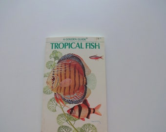 Vintage Tropical Fish Golden Nature Guide Book 1975