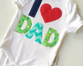 Fathers Day New Dad Baby Boys  I Love Dad Bodysuit All sizes and sleeve lengths available.