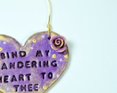 Bind my Wandering Heart to Thee, Christian Art, Wall Art, Ornament, Bible Verse Art, Heart Wall Hanging, Valntine's Day Gift, Heart Decor