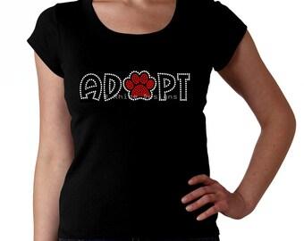 Adopt RHINESTONE t-shirt tank top sweatshirt Bling S M L XL 2XL - Paw Paws Animal Animals Adoption Dog Cat Pet Rescue Volunteer Lover pets s