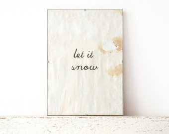 Wall Print, Poster, Sign - let it snow