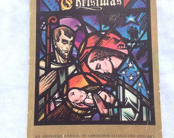 "1957 ""Christmas An American Annual of Christmas Literature and Art"" Includes Article on Royal Copenhagen Plates, Paper-Cutting and Customs"