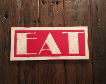 Retro EAT hand painted red and off white, distressed diner sign