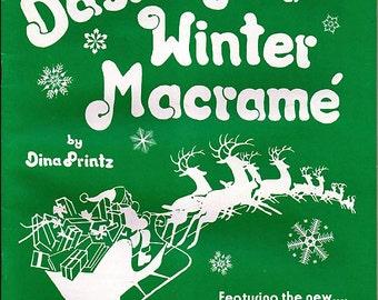 Dashing Through a Winter macrame by Dina Printz Pattern Book