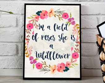 In a field of roses she is a wildflower Instant Download 16x20 11x14 8x10, Floral Print watercolor print Digital print floral wreath print