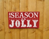 Tis the Season to be Jolly customizable rustic Christmas sign