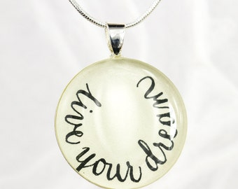 Live Your Dream Necklace, Graduation Gift, Retirement Gift, Inspirational Jewelry, Quote Jewelry, Word Necklace, Layering Necklace, Handmade