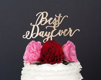 Wedding Cake Topper - Gold Wedding Cake Topper - Custom Wedding Cake Topper - Best Day Ever