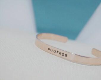 Courage - Metal Bracelet - Hand Stamped Cuff